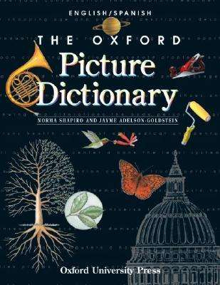 The Oxford Picture Dictionary English/Spanish