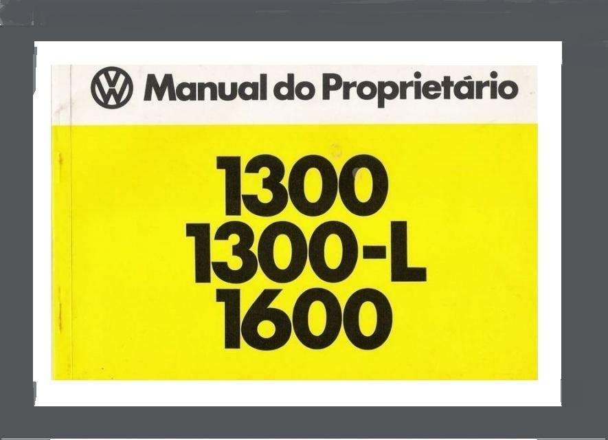 Manual De Usuario Volkswagen Fusca 1300 Y 1600 En Papel