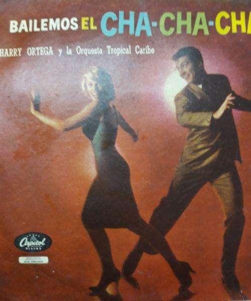 Harry Ortega Bailemos El Cha Cha Cha