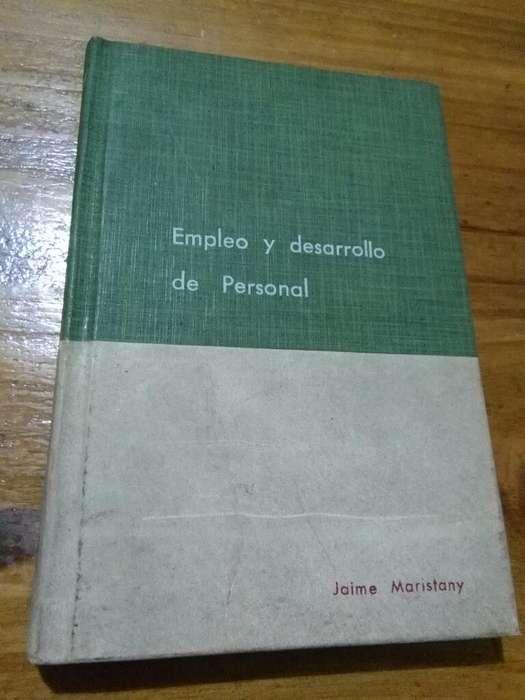 Empleo Y Desarrollo de Personal . Jaime Maristany . Ediciones Contabilidad Moderna 1973
