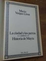 Obras Completas Mario Vargas Llosa Narrativa tomo 1 La ciudad y los perros . Historia de Mayta . Seix Barral