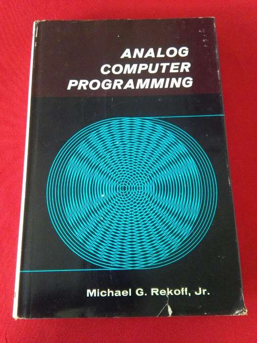 Analog Computer Programming Michael Rekoff . Libro computacion Merrill 1967