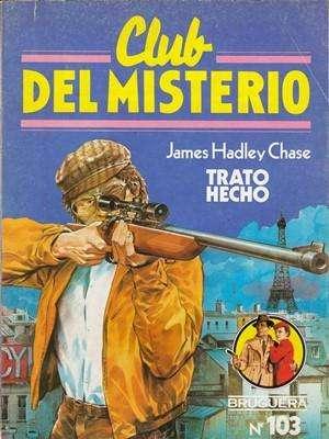 Libro: Trato hecho, de James Hadley Chase [novela de espionaje]
