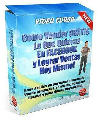 Video Curso:VENDER RÁPIDO Y FÁCIL EN LOS GRUPOS DE FACEBOOK