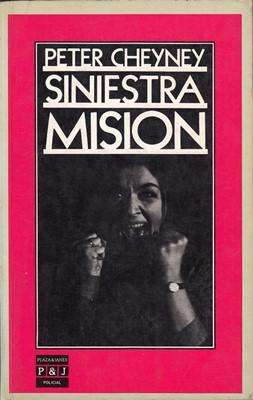 Libro: Siniestra misión, de Peter Cheyney [novela de espionaje]