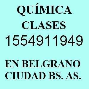 Profesor Química en Belgrano I5549II949 no voy a domicilio