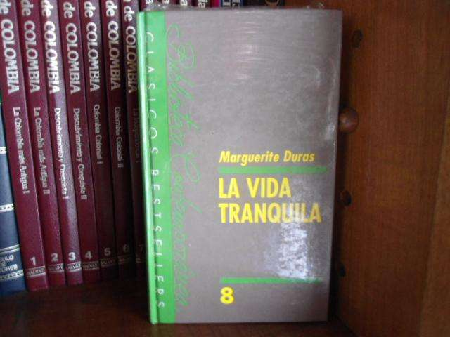 Marguerite Duras: La vida tranquila