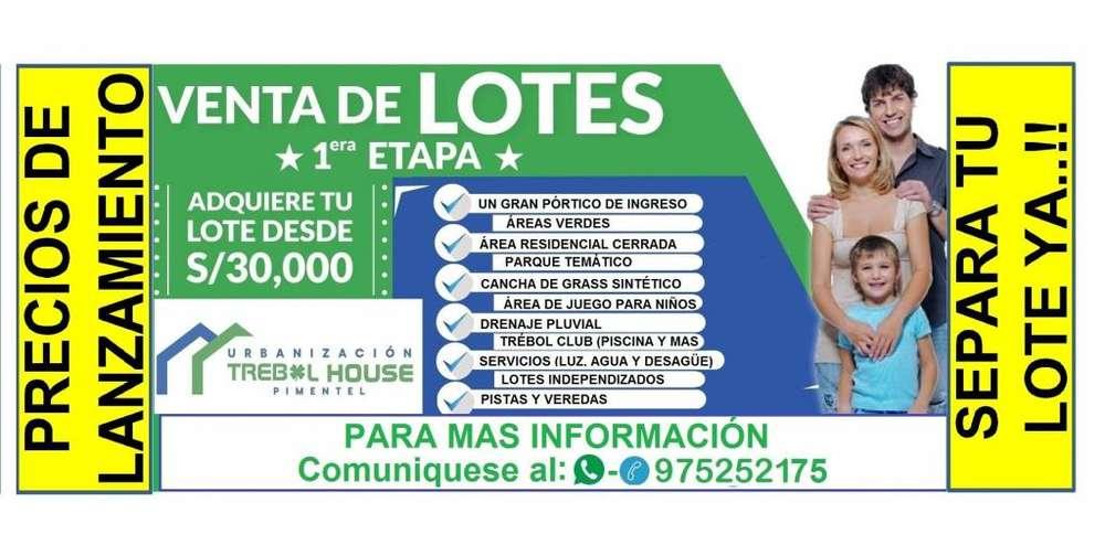 PIMENTEL - PRE VENTA DE LOTES ZONA EXCLUSIVA