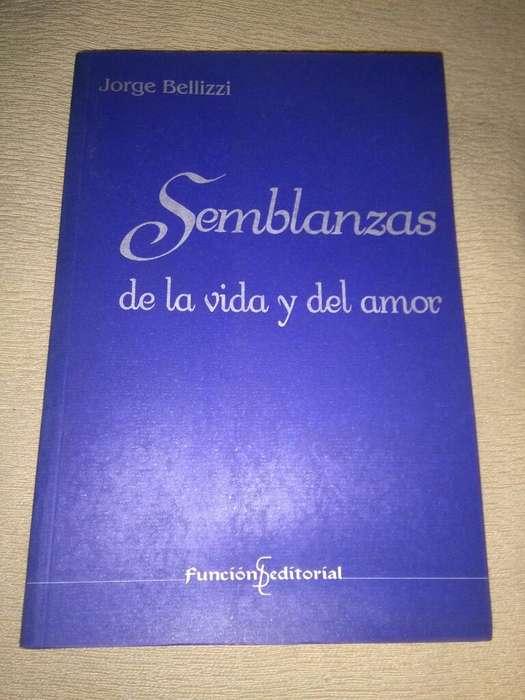 Semblanzas de La Vida Y Del Amor . Jorge Bellizzi . escritor exitos TV 196070