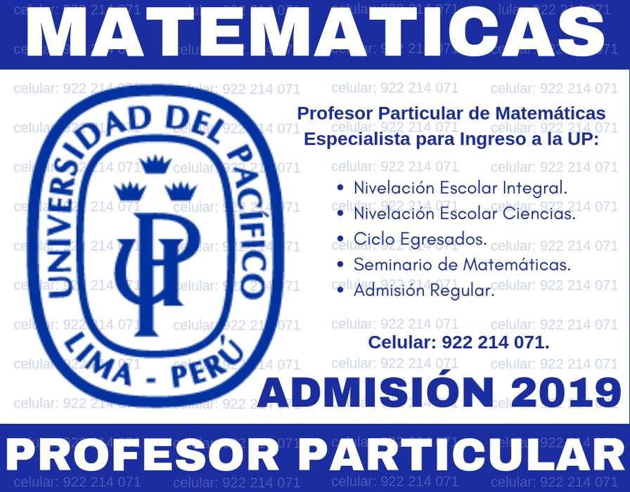 INGRESO U. PACÍFICO 2019. CLASES PARTICULARES DE REFUERZO EN TODO MATEMÁTICAS. PROFESOR UNI. AMPLIA EXPERIANCIA.