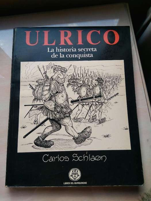 Ulrico Historia Secreta de La Conquista