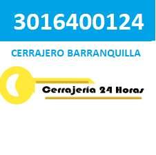 3016400124 Cerrajeria en Barranquilla 3016400124