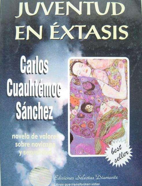 Libro Juventud en Éxtasis por Carlos Cauhtemoc Sanchez