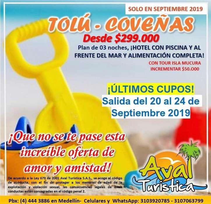 Excursión Coveñas del20 al 24 de Septiembre SALIDA DESDE MEDELLÍN