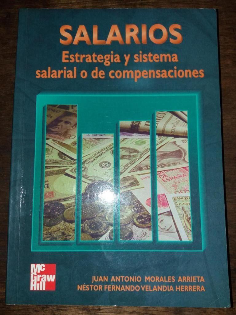 Libro SALARIOS Estrategia y sistema salarial o de compensaciones