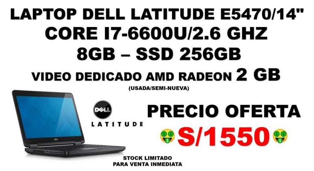 LAPTOP CORE I7-SEXTA GEN. (6600U) /2.6 GHZ/8GB/SSD 256 GB/DELL E5470/14