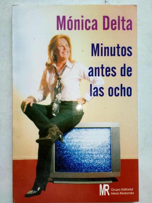 Libro Monica Delta Minutos antes de las ocho (LEER DESCRIPCION)
