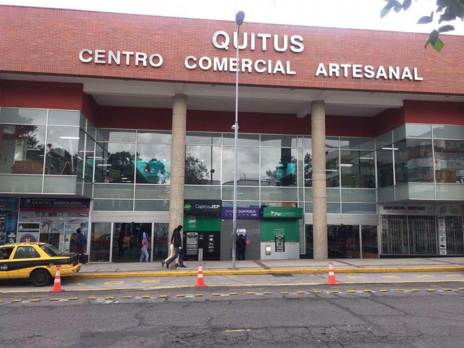 C.C.ARTESANAL QUITUS. 200 MENSUALES. ARRIENDO LOCAL. QUITO CENTRO