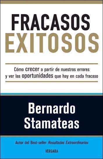 Fracasos Exitosos de Bernardo Stamateas