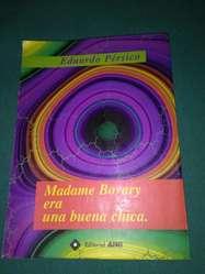Madame Bovary Era Una Buena Chica . Eduardo Persico . libro novela
