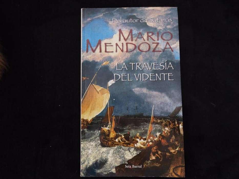 Libro La travesía del vidente Mario Mendoza Original Editorial Seix Barral