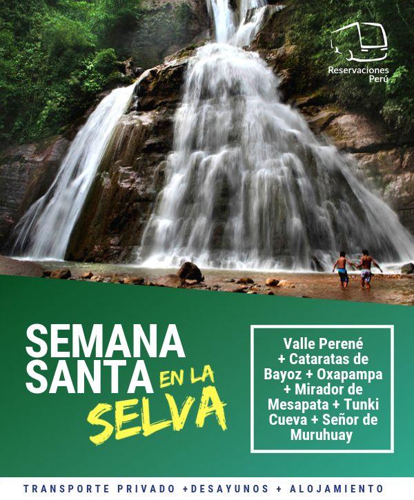 SEMANA SANTA EN LA SELVA CENTRAL 2019