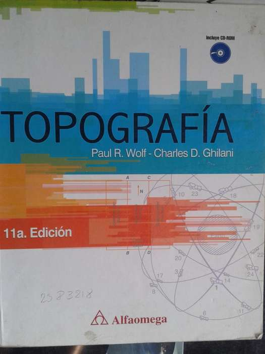 LIBRO TOPOGRAFÍA Paul R. Wolf Charles D. Ghilani 11a. Edición
