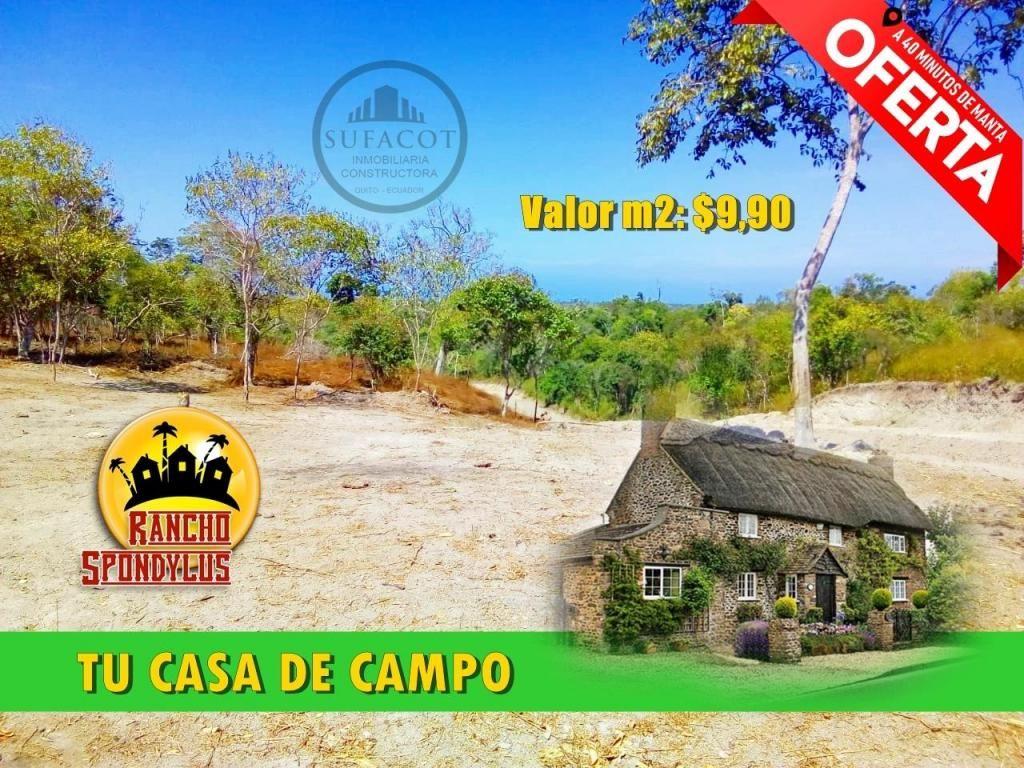 TU CASA DE CAMPO EN QUINTA RANCHO SPONDYLUS CON UNA ENTRADITA DE $100 Y PEQUEÑAS CUOTAS DE 137,50 S8
