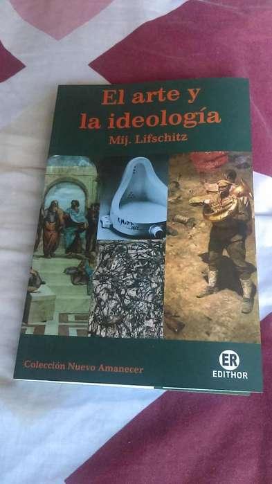 El arte y la ideología de Mij. Lifschitz, libro del afamado especialista en arte.