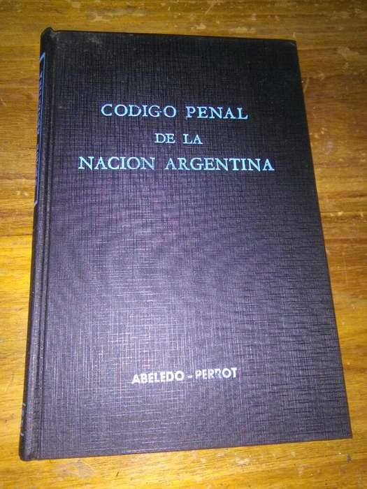 Codigo Penal de La Nacion Argentina . ABELEDO PERROT 1977
