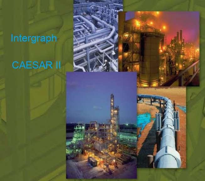 CAESAR II software de análisis estructural y de esfuerzos en tuberías de plantas industriales