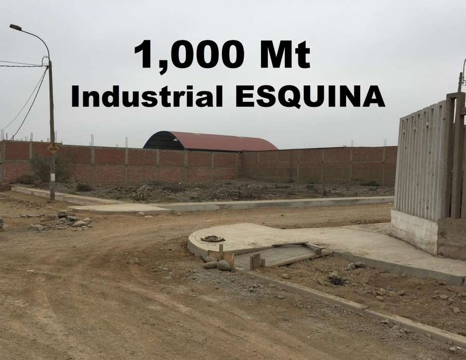 INDUSTRIAL 1,000Mt ESQUINA 219 Pista Vereda