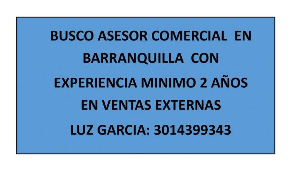 BUSCO ASESOR COMERCIAL BARRANQUILLA AFILIACIONES EMPRESAS