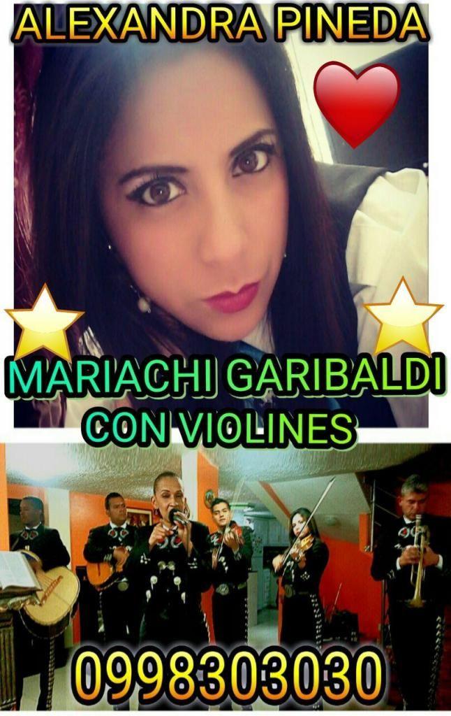 1 MARIACHI GARIBALDI QUITO 0998303030