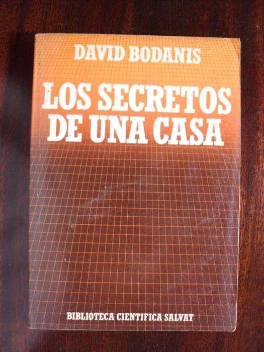 LOS SECRETOS DE UNA CASA DAVID BODANIS 162 PAGINAS 1987 SALVAT