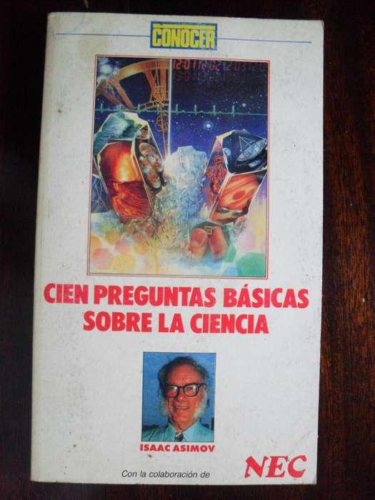 CIEN PREGUNTAS BASICAS SOBRE LA CIENCIA ISAAC ASIMOV 187 PAGINAS 1973 GRUPO Z