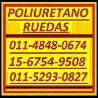 Poliuretano Ruedas Tel:01152930827