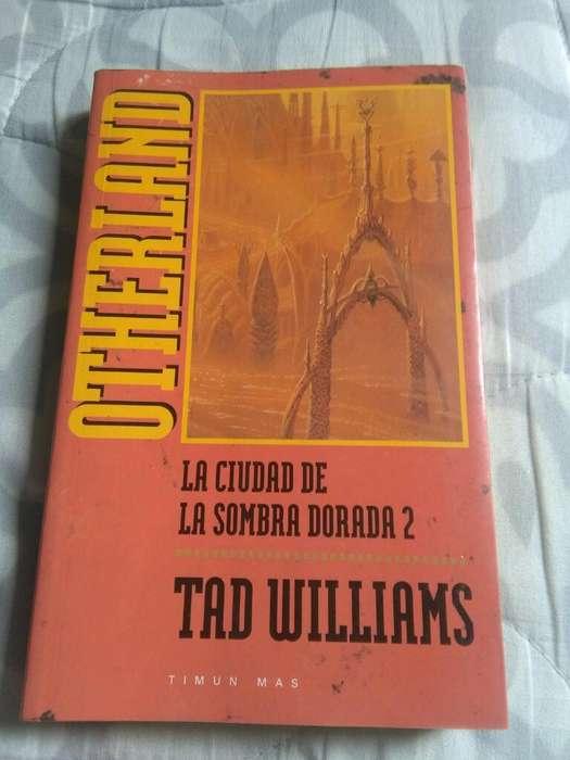Otherland . La Ciudad de La Sombra Dorada 2 . Tad Williams Libro novela
