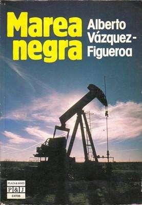 Libro: Marea negra, de Alberto Vázquez-Figueroa [novela de espionaje]