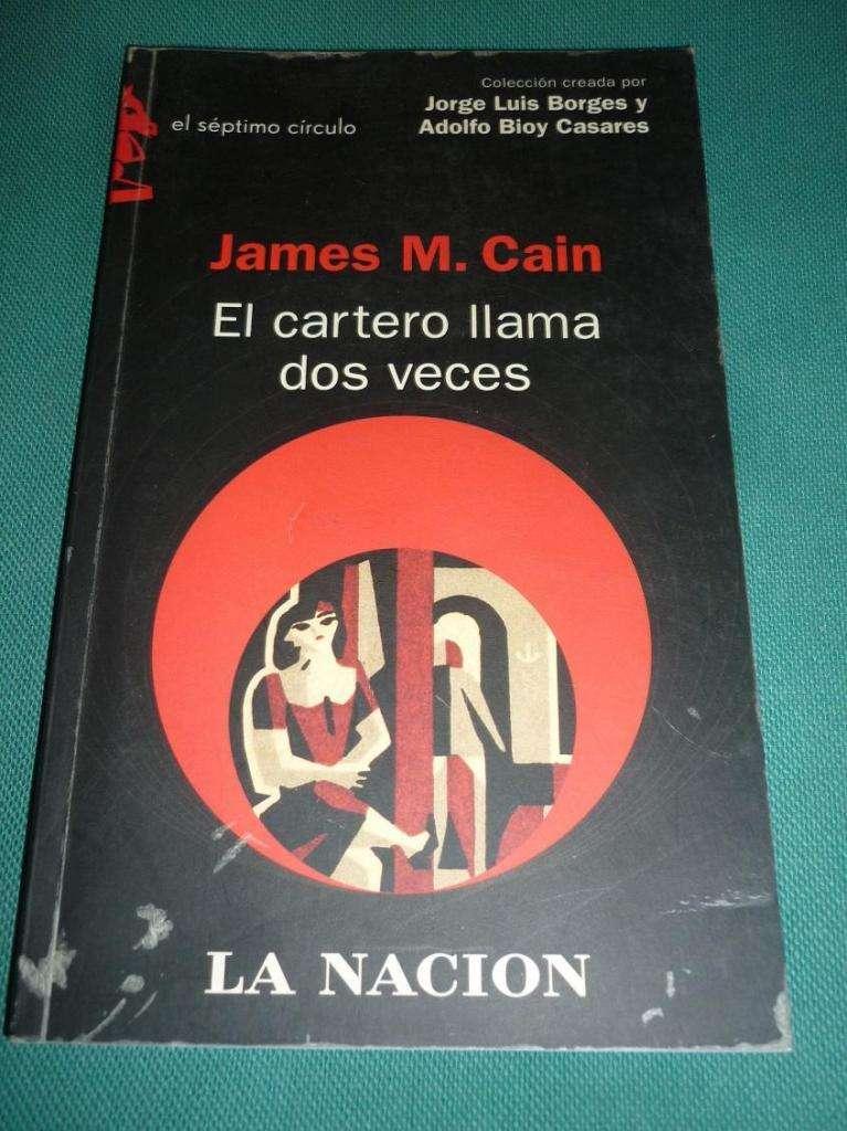 EL CARTERO LLAMA DOS VECES . JAMES CAIN . LIBRO LA NACION SEPTIMO CIRCULO