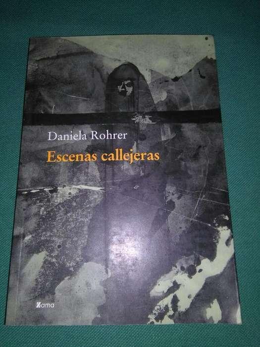 Escenas Callejeras . Daniela Rohrer . Libro Poesia Editorial Zama 2005