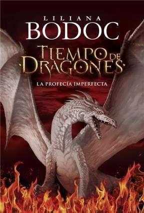 Tiempo de dragones, la profecía imperfecta