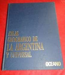 ATLAS GEOGRÁFICO DE LA ARGENTINA Y UNIVERSAL   en LA CUMBRE