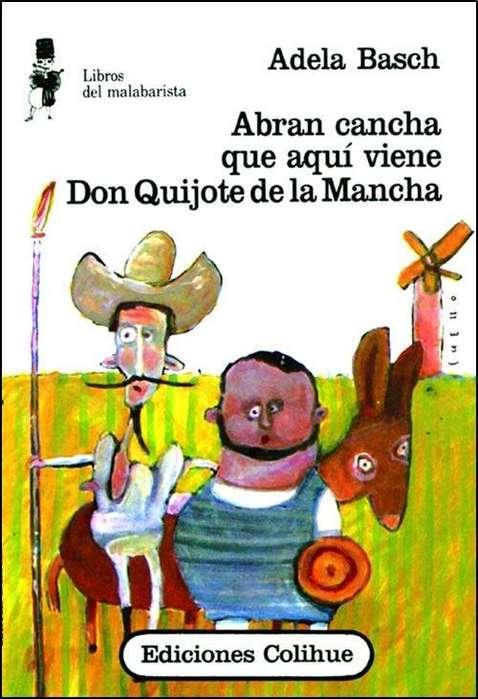 Abran Cancha que aqui viene don quijote de la mancha