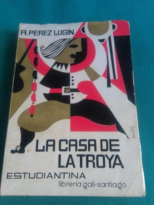 LA CASA DE LA TROYA ALEJANDRO PEREZ LUGIN LIBRO GALICIA 1974