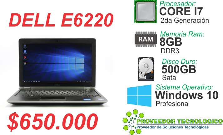 DELL E6220 CORE I7 2DA GENERACION RAM 8GB DISCO DURO 500GB
