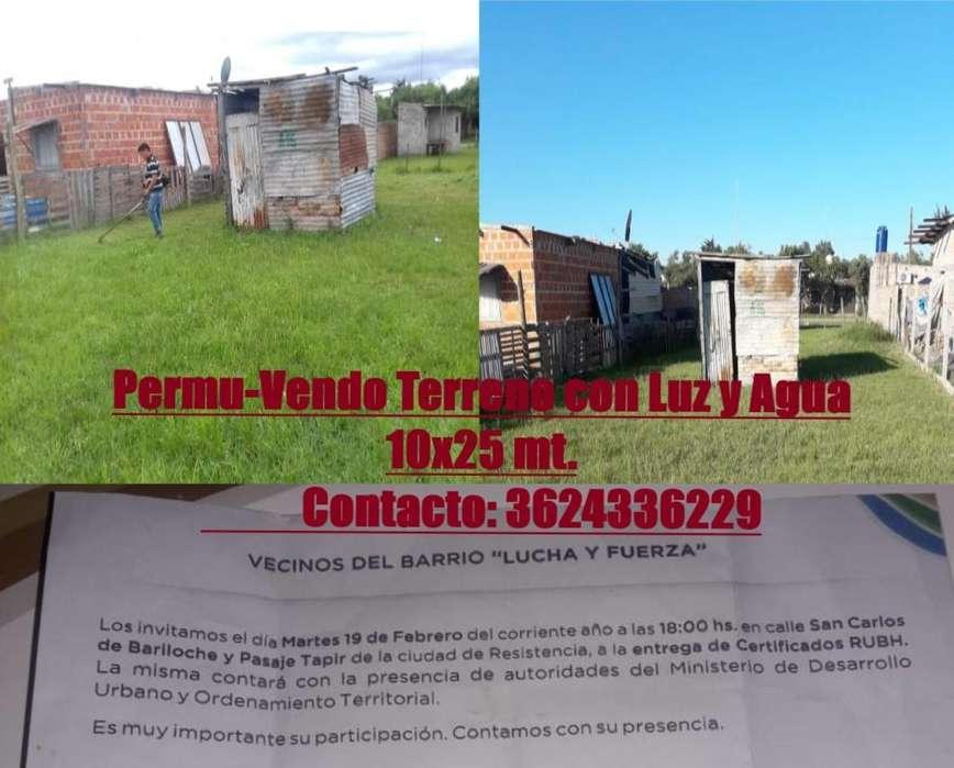 VENDO - PERMUTO TERRENO 10X25 METROS CON LUZ Y AGUA.