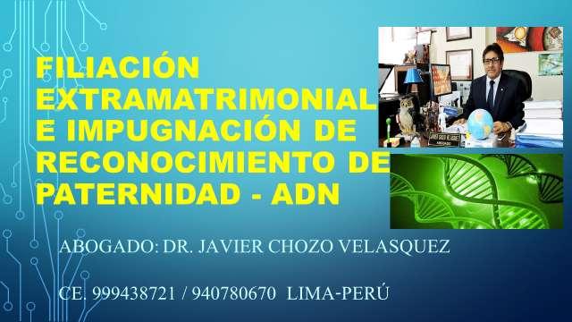 ABOGADO FILIACIÓN ADN ALIMENTOS 999438721 IMPUGNACION DE RECONOCIMIENTO