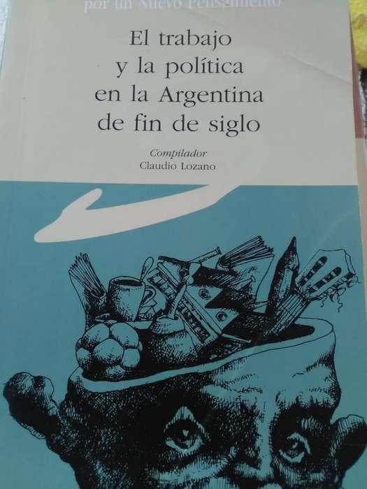El trabajo y la política en la Argentina de fin de sigloLozano Compilador