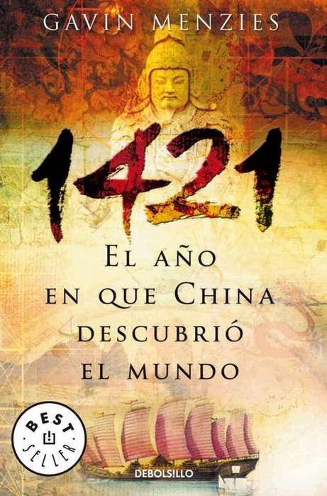 1421: EL AÑO EN QUE CHINA DESCUBRIO EL NUEVO MUNDO
